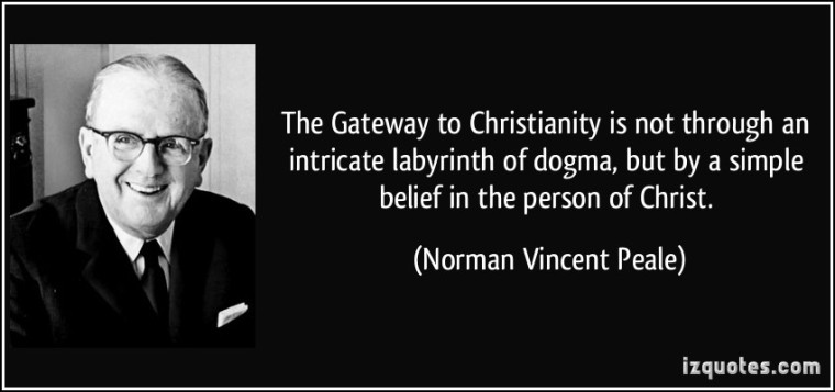 quote-the-gateway-to-christianity-is-not-through-an-intricate-labyrinth-of-dogma-but-by-a-simple-belief-norman-vincent-peale-143254